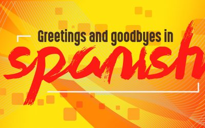 LEARNING ENGLISH: Greetings and farewells |Spanish Greetings And Good Byes